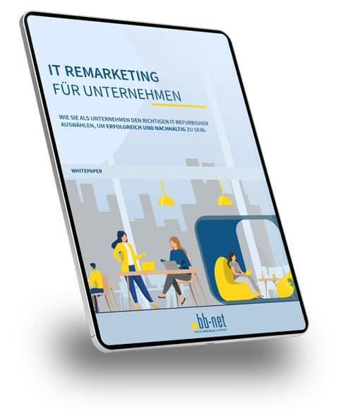 Whitepaper IT-Remarketing für Unternehmen - Tablet Version